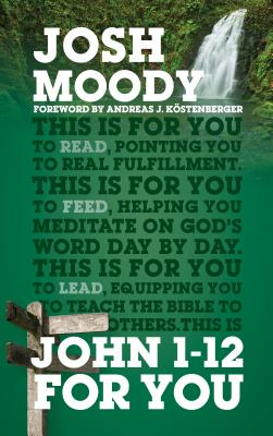 Image for John 1-12 For You