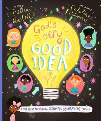 Image for God's Very Good Idea: A True Story of God's Delightfully Different Family