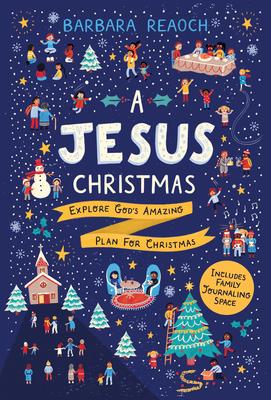 Image for A Jesus Christmas: Explore God's Amazing Plan for Christmas
