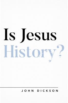 Image for Is Jesus History? (Oxford Apologetics)