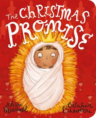 Image for The Christmas Promise Board Book (Tales That Tell the Truth)