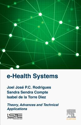 Image for e-Health Systems: Theory and Technical Applications