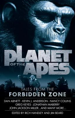 PLANET OF THE APES: TALES FROM THE FORBIDDEN ZONE, HANDLEY, RICH [ED.]
