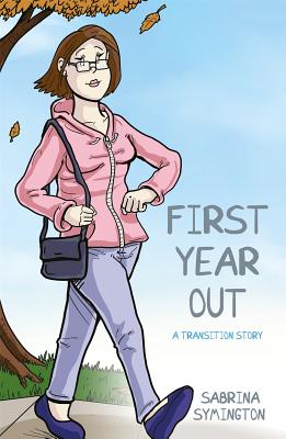 Image for First Year Out: A Transition Story