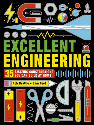 Image for Excellent Engineering: 35 Amazing Constructions You Can Build at Home (STEAM Activities)