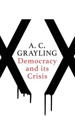 Image for Democracy and Its Crisis