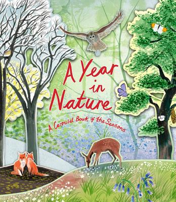 Image for A Year in Nature: A Carousel Book of the Seasons