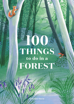 Image for 100 Things to do in a Forest