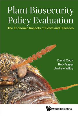 Image for Plant Biosecurity Policy Evaluation: The Economic Impacts of Pests and Diseases