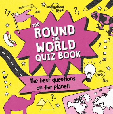 Image for The Round the World Quiz Book (Lonely Planet Kids)