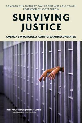 Image for Surviving Justice: America's Wrongfully Convicted and Exonerated (Voice of Witness)