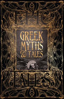 Image for Greek Myths & Tales: Epic Tales (Gothic Fantasy)