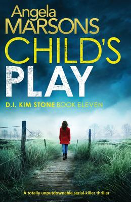 Image for Child's Play: A totally unputdownable serial killer thriller (Detective Kim Stone Crime Thriller Series)
