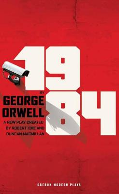 Image for 1984 (Broadway Edition) (Oberon Modern Plays)