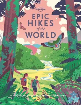 Image for Epic Hikes of the World (Lonely Planet)