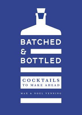 Image for Batched & Bottled: Cocktails to Make Ahead