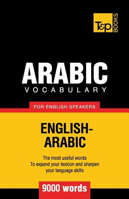 Arabic vocabulary for English speakers - 9000 words, Taranov, Andrey