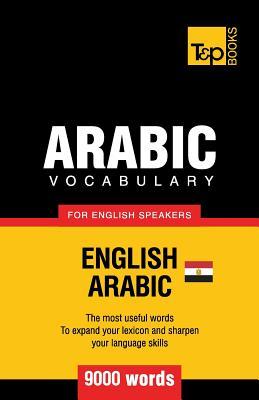 Egyptian Arabic vocabulary for English speakers - 9000 words, Taranov, Andrey