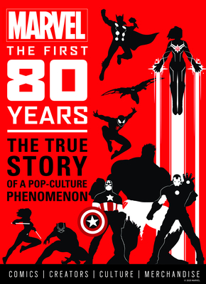 Image for MARVEL COMICS: THE FIRST 80 YEARS