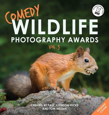 Image for COMEDY WILDLIFE PHOTOGRAPHY AWARDS VOL. 3
