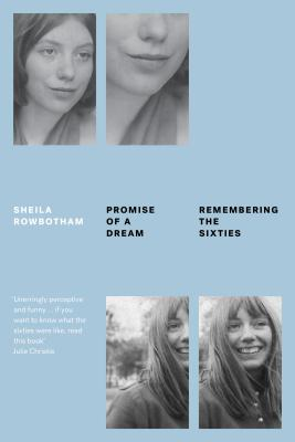 Image for Promise of a Dream: Remembering the Sixties