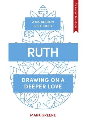 Image for Ruth: Drawing on a Deeper Love