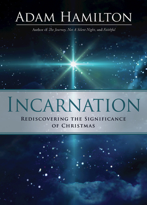 Image for Incarnation: Rediscovering the Significance of Christmas