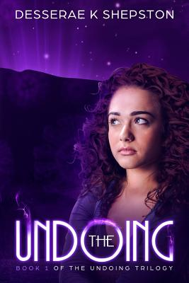 Image for THE UNDOING: A Young Adult Dystopian Novel (Book 1 of The Undoing Trilogy)