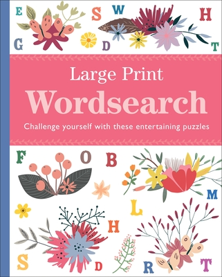 Image for Large Print Wordsearch: Challenge Yourself with These Entertaining Puzzles