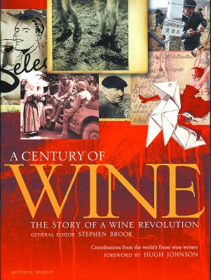 Image for A Century of Wine: The Story of a Wine Revolution