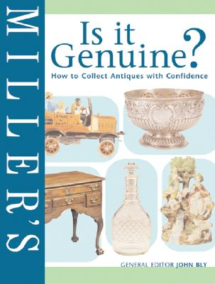 Image for Miller's Is it Genuine? How to Collect Antiques with Confidence