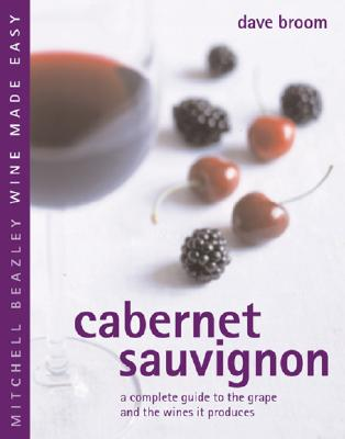 Image for Cabernet Sauvignon: A Complete Guide to the Grape
