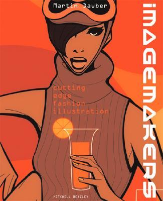 Image for Imagemakers: Cutting Edge Fashion Illustration (Mitchell Beazley Art & Design)
