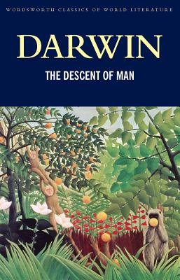 Image for The Descent of Man (Wordsworth Classics of World Literature)