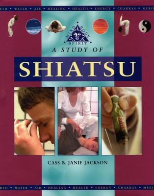 Image for Study of Shiatsu (Mind, Body, Spirit)