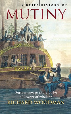 Image for A Brief History Of Mutiny
