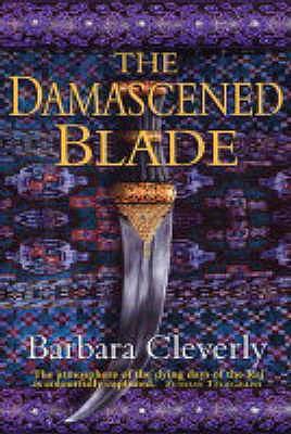 "The Damascened Blade (Joe Sandilands Murder Mystery), ""Cleverly, Barbara"""