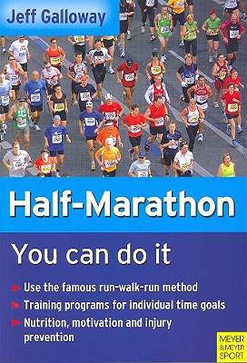 "Half-Marathon: You Can Do It, ""Galloway, Jeff"""