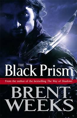 The Black Prism #1 Lightbringer Trilogy, Brent Weeks