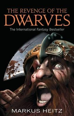 The Revenge of the Dwarves #3 Dwarves, Markus Heitz