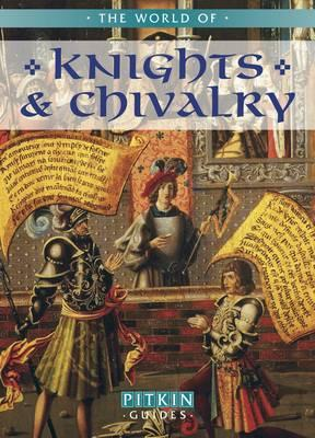 Image for The World of Knights & Chivalry.