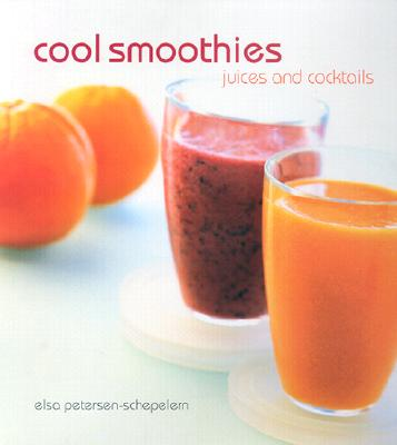 Image for Cool Smoothies: Juices and Cocktails