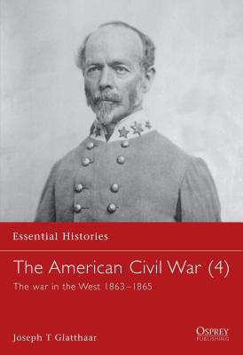 Image for AMERICAN CIVIL WAR: WAR IN THE WEST 1863-1865