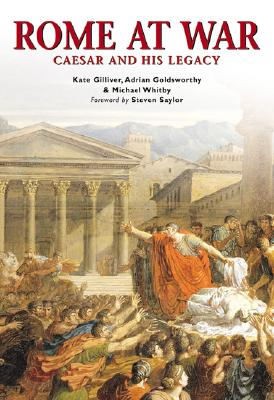 Image for Rome at War: Caesar and His Legacy (Essential Histories Specials 6)