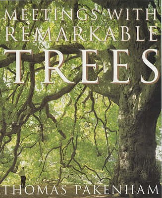 Image for Meetings With Remarkable Trees (Cassell Illustrated Classics)