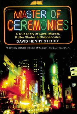 MASTER OF CEREMONIES : A TALE OF LOVE  M, DAVID HENRY STERRY