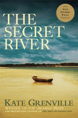 The Secret River, Kate Grenville