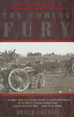Image for The Coming Fury (American Civil War Trilogy, Vol. 1)