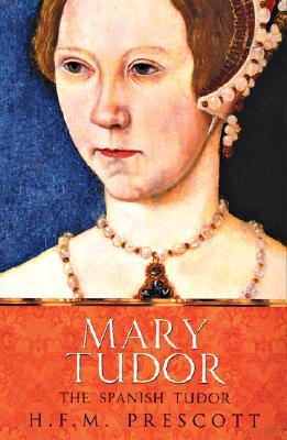 Image for Mary Tudor: The Spanish Tudor
