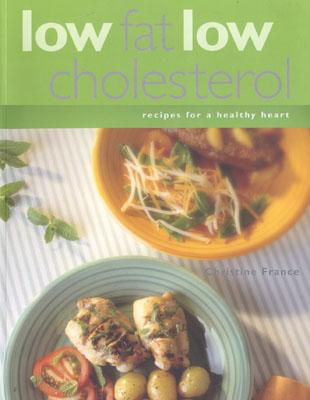 Image for Low Fat,Low Cholesterol Recipes For A Healthy Heart